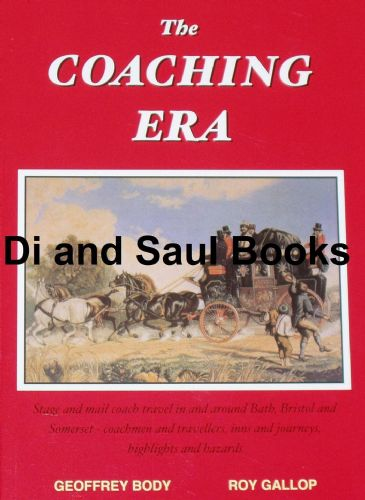 The Coaching Era, by Geoffrey Body and Roy Gallop